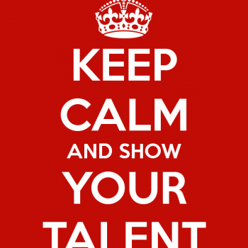 keep-calm-and-show-your-talent